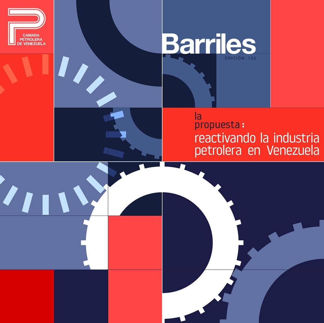 La propuesta: reactivando la industria petrolera en Venezuela